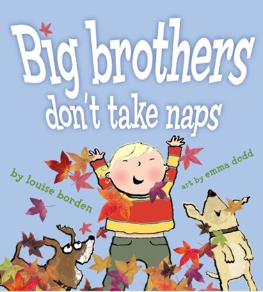 big brothers dont take naps