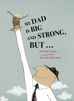 my dad is big and strong but