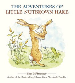 adventures of little nutbrown hare
