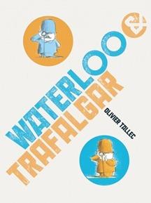 waterloo and trafalgar