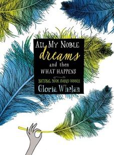 all my noble dreams