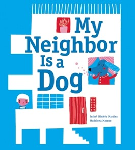 my neighbor is a dog
