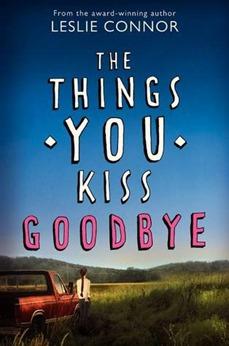 things you kiss goodbye