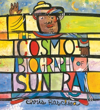 cosmobiography of sun ra