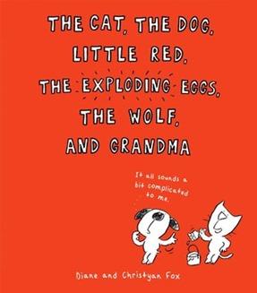 the cat the dog little red the exploding eggs