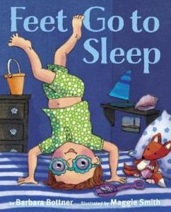 Feet Go to Sleep by Barbara Bottner