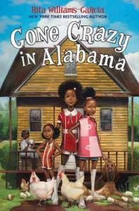 Gone Crazy in Alabama by Rita Williams Garcia