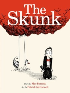 The Skunk by Mac Barnett