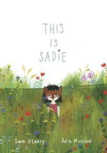 This Is Sadie by Sara OLeary