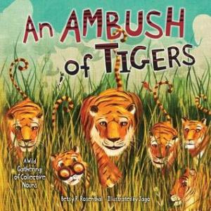 Ambush of Tigers by Betsy Rosenthal