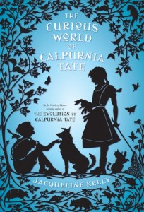 Curious World of Calpurnia Tate by Jacqueline Kelly