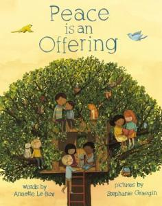 Peace Is an Offering by Annette LeBox