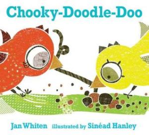 Chooky Doodle Doo by Jan Whiten
