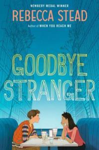 Goodbye Stranger by Rebecca Stead
