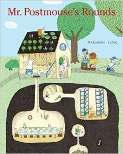 Mr Postmouses Rounds by Marianne Dubuc
