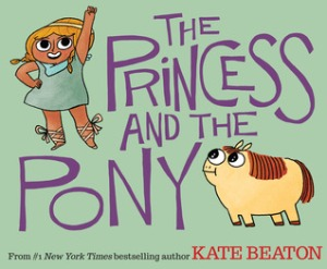 Princess and the Pony by Kate Beaton