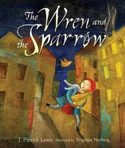 Wren and the Sparrow by J Patrick Lewis