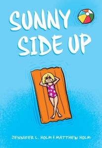 Sunny Side Up by Jennifer L. Holm