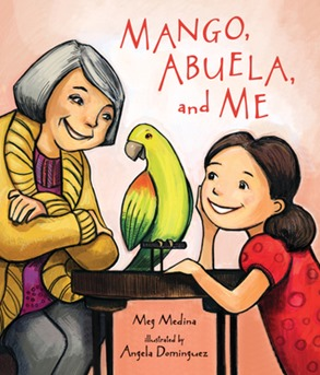 Mango Abuela and Me by Meg Medina