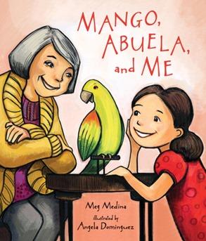 Mango Abuela and Me by Meg Medina