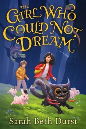 Girl Who Could Not Dream by Sarah Beth Durst