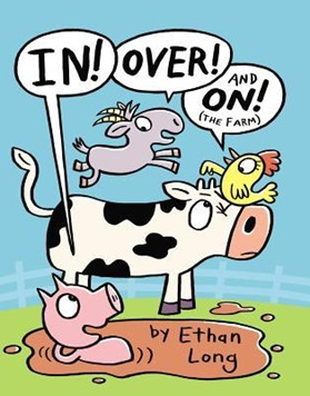 In Over and On the Farm by Ethan Long