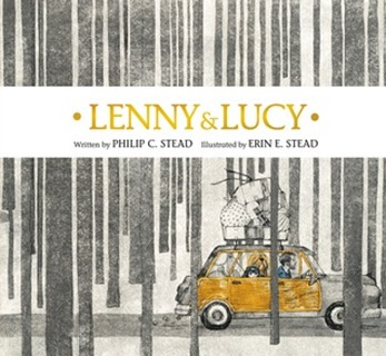 Lenny and Lucy and Philip Stead