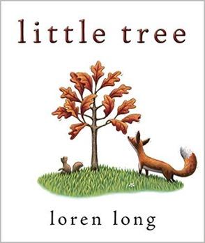 Little Tree by Loren Long