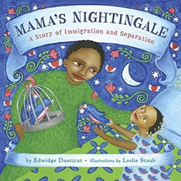 Mamas Nightingale by Edwidge Danticat