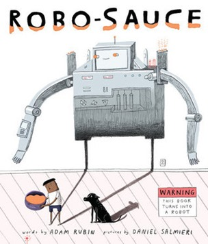 Robo Sauce by Adam Rubin