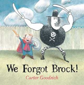 We Forgot Brock by Carter Goodrich