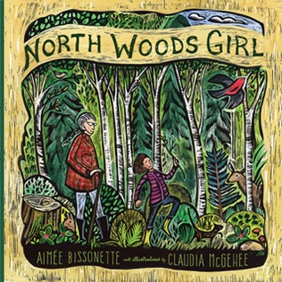 North Woods Girl by Aimee Bissonette