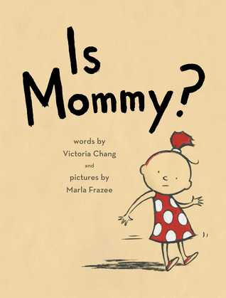 Is Mommy by Victoria Chang
