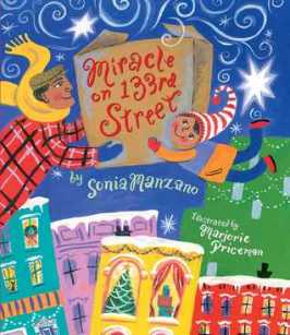 Miracle on 133rd Street by Sonia Manzano