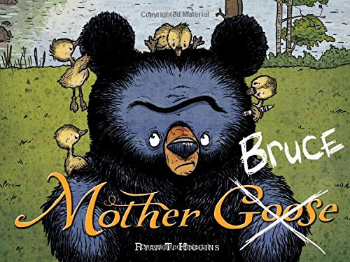 Mother Bruce by Ryan T Higgins