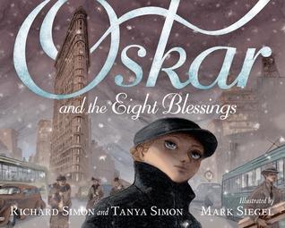 Oskar and the Eight Blesssings by Richard Simon