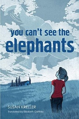 You Cant See the Elephants by Susan Kreller
