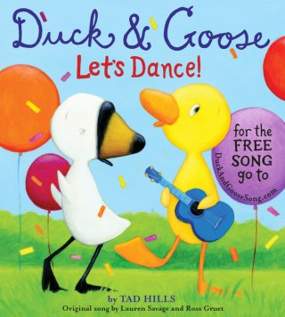 Duck and Goose Lets Dance by Tad Hills