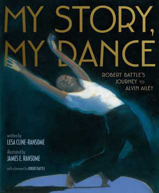 My Story My Dance by Lesa Cline Ransome