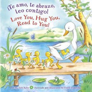 Te amo, te abrazo, leo contigo