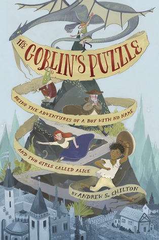 The Goblins Puzzle by Andrew S Chilton