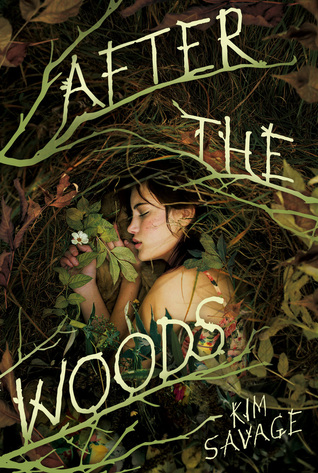 After the Woods by Kim Savage