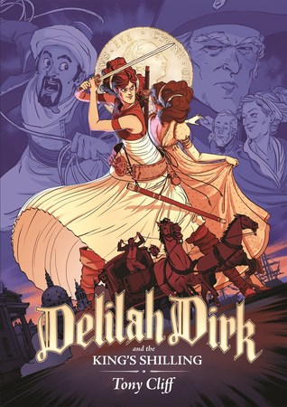 Delilah Dirk and the Kings Shilling by Tony Cliff