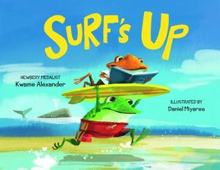 Surfs Up by Kwame Alexander