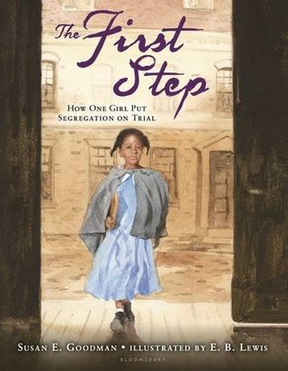 The First Step by Susan E Goodman