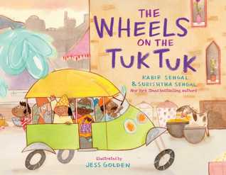 The Wheels on the Tuk Tuk by Kabir Sehgal