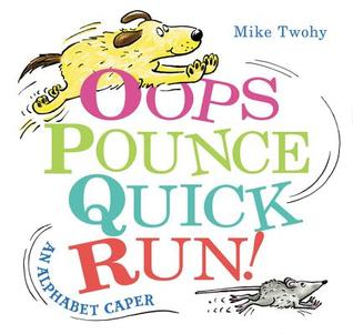 Oops Pounce Quick Run by Mike Twohy