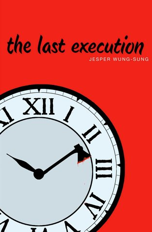 The Last Execution by Jesper Wung Sung