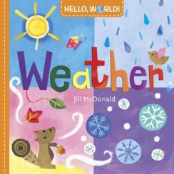 Hello World Weather by Jill McDonald