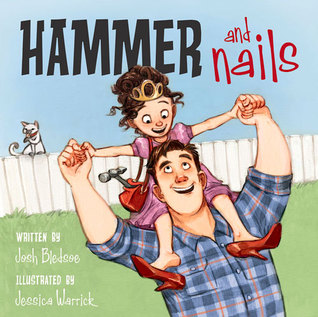 Hammer and Nails by Josh Bledsoe